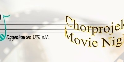 Chorprojekt Movie Night 2020 – Offene Chorprobe